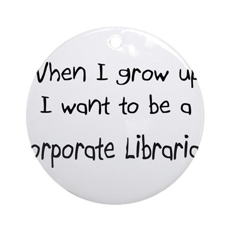 When I Grow Up I Want To Be A Corporate Librarian By Jobgifts