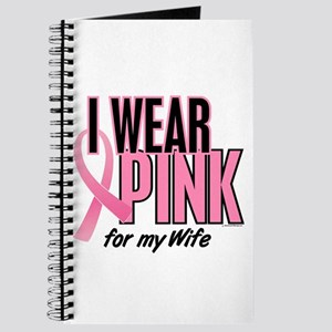 I Wear Pink For My Wife 10 Journal