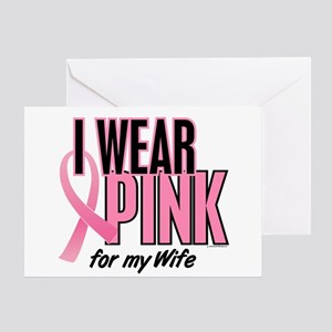I Wear Pink For My Wife 10 Greeting Card