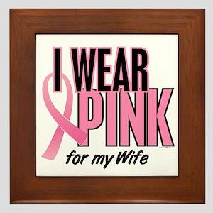 I Wear Pink For My Wife 10 Framed Tile