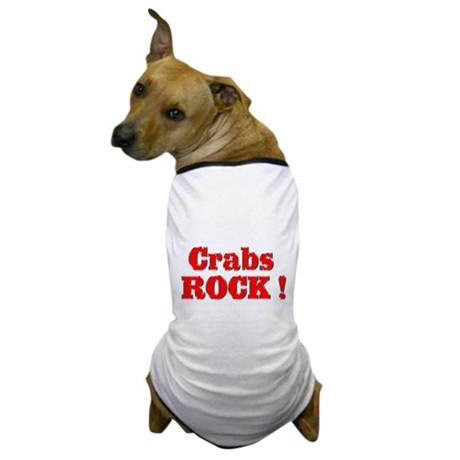 Crabs Rock ! Dog T-Shirt