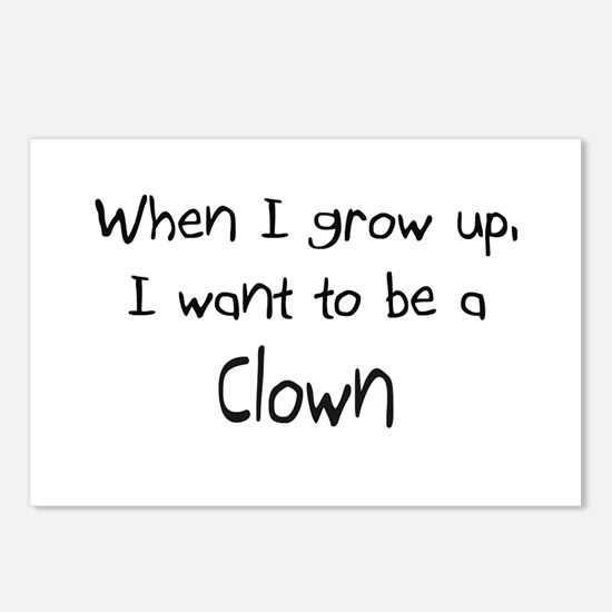When I grow up I want to be a Clown Postcards (Pac