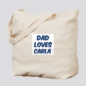 Dad loves Carla Tote Bag