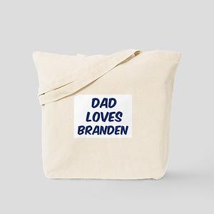 Dad loves Branden Tote Bag