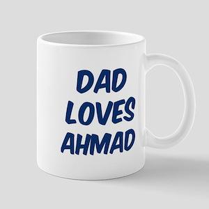 Dad loves Ahmad Mug