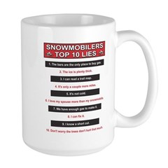 Snowmobilers Top Ten Lies Large Mug