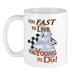 Too Fast To Live To young to Mug