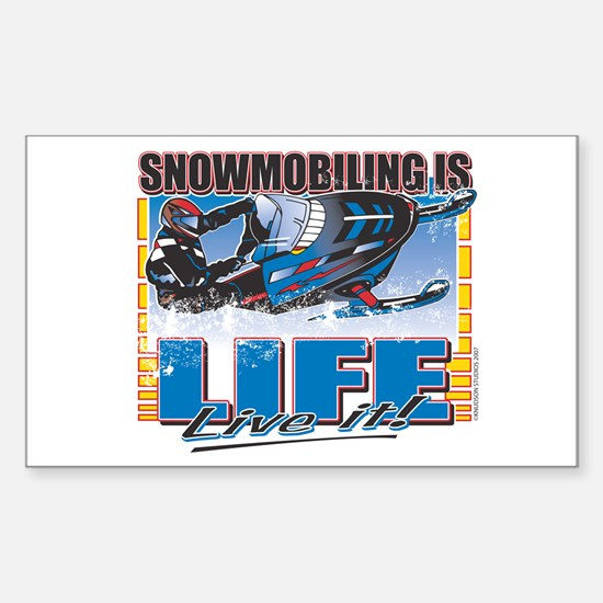Snowmobiling is Life Live IT Rectangle Decal