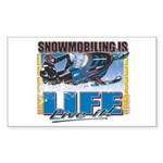 Snowmobiling is Life Live IT Rectangle Sticker