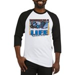 Snowmobiling is Life Live IT Baseball Jersey