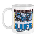 Snowmobiling is Life Live IT Mug