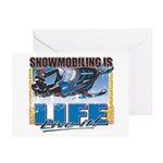 Snowmobiling is Life Live IT Greeting Card