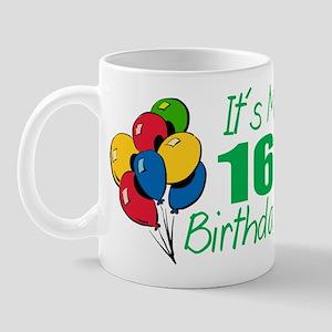 It's My 16th Birthday (Balloons) Mug