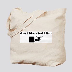 Just Married Him Tote Bag