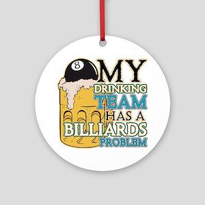 Billiards Drinking Team Ornament (Round)