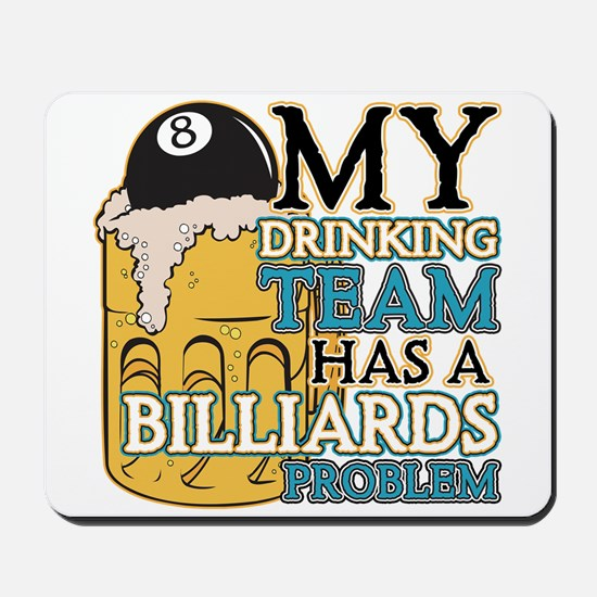 Billiards Drinking Team Mousepad