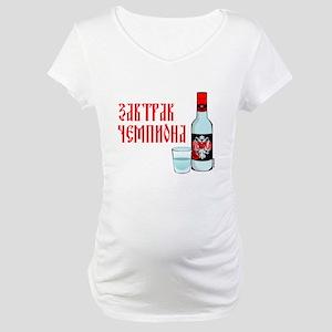 Breakfast of Champions Maternity T-Shirt