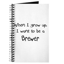 When I grow up I want to be a Brewer Journal
