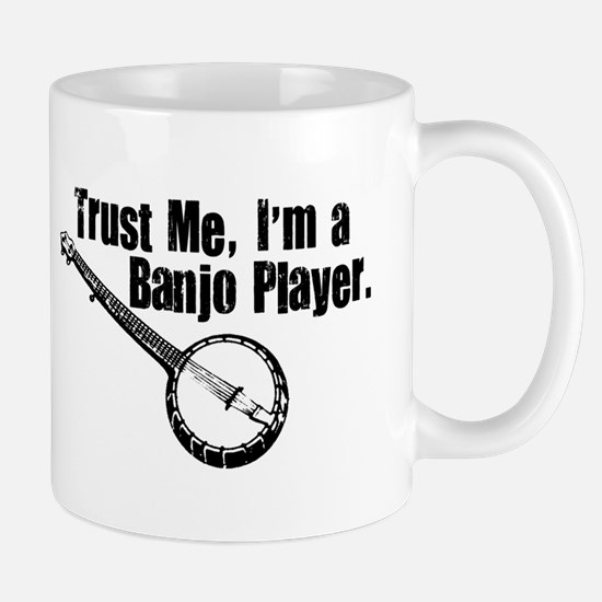 Trust Me I'm a Banjo Player Mug