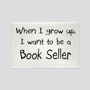 When I grow up I want to be a Book Seller Rectangl