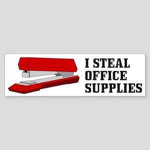 I Steal Office Supplies : Bumper Sticker