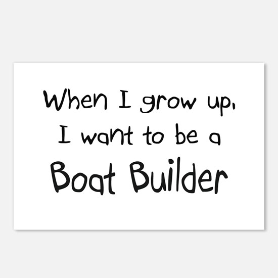 When I grow up I want to be a Boat Builder Postcar