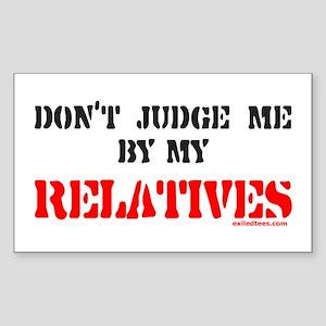 MY RELATIVES Rectangle Sticker