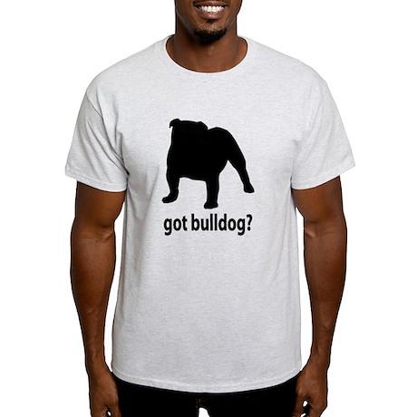 Got Bulldog? Light T-Shirt