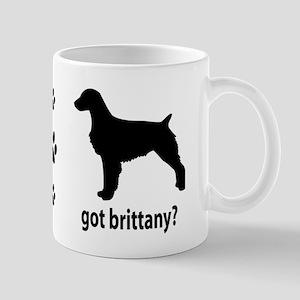 Got Brittany? Mug