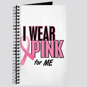 I Wear Pink For ME 10 Journal