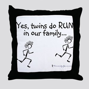 Yes, Twins do RUN in the Fami Throw Pillow