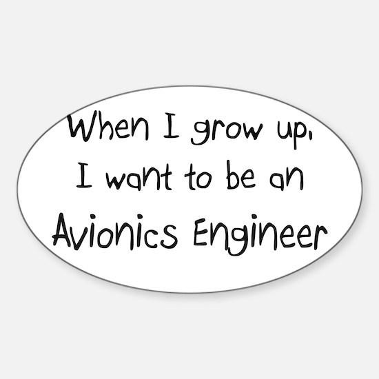 When I grow up I want to be an Avionics Engineer S
