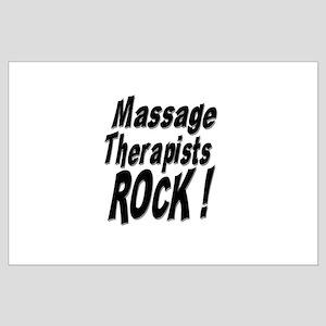 Massage Therapists Rock ! Large Poster