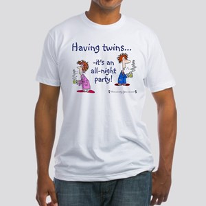 Having Twins - An All-Night P Fitted T-Shirt