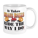 It takes Brass Balls Mug
