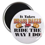 "It takes Brass Balls 2.25"" Magnet (100 pack)"