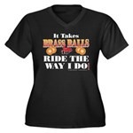 It takes Brass Balls Women's Plus Size V-Neck Dark