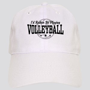I'd Rather Be Playing Volleyball Cap