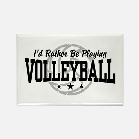 I'd Rather Be Playing Volleyball Rectangle Magnet