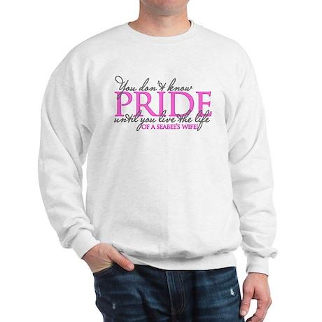 You don't know Pride: Seabee Sweatshirt