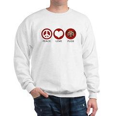 Peace Love Pugs Sweatshirt