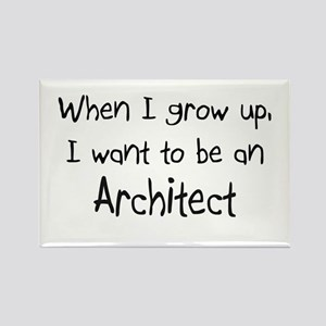 When I grow up I want to be an Architect Rectangle
