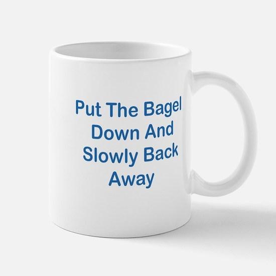 Put The Bagel Down Mug