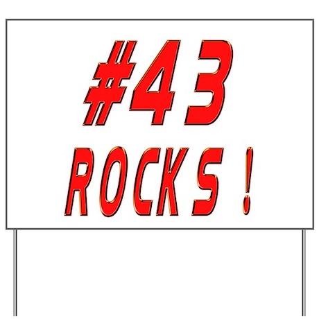 43 Rocks ! Yard Sign