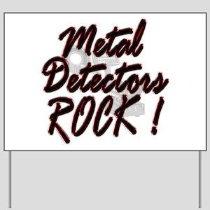 Metal Detectors Rock ! Yard Sign
