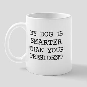 My Dog is Smarter than your P Mug