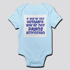 If you're not Outraged, you'r Infant Creeper