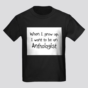 When I grow up I want to be an Anthologist Kids Da