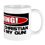 Warning: Christian with Gun Mug