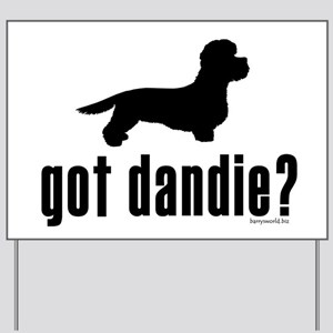 got dandie? Yard Sign